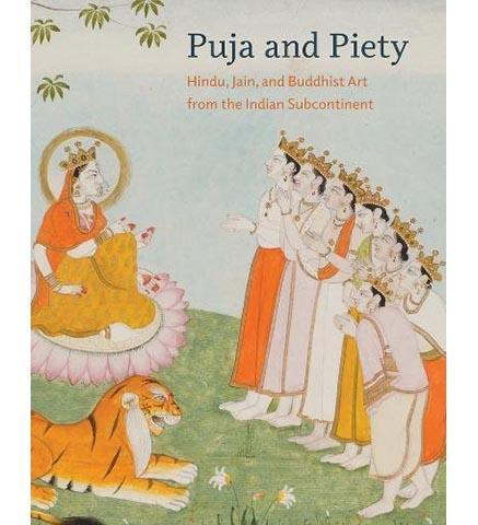 Puja and Piety : Hindu, Jain, and Buddhist Art from the Indian Subcontinent - the exhibition catalogue from Santa Barbara Museum of Art available to buy at Museum Bookstore