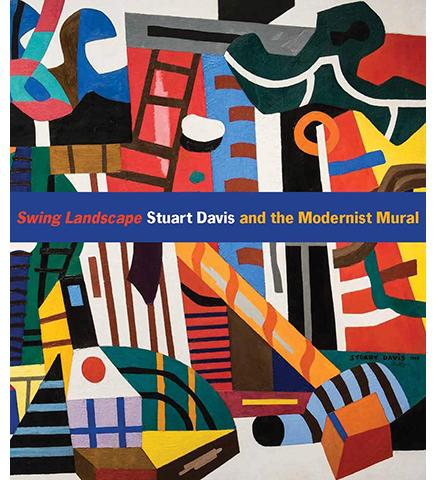 Sidney and Lois Eskenazi Museum of Art Swing Landscape : Stuart Davis and the Modernist Mural exhibition catalogue