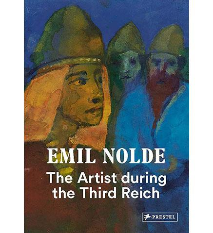 Emil Nolde: The Artist During the Third Reich - the exhibition catalogue from SMB Museum available to buy at Museum Bookstore