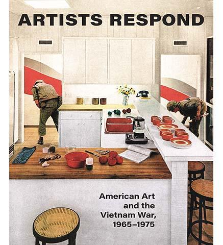 Artists Respond : American Art and the Vietnam War, 1965-1975 - the exhibition catalogue from Smithsonian American Art Museum/Minneapolis Institute of Art available to buy at Museum Bookstore