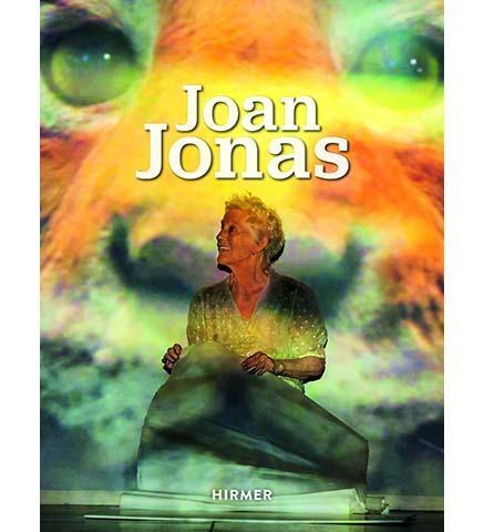Joan Jonas - the exhibition catalogue from Tate/Haus der Kunst, Munich available to buy at Museum Bookstore