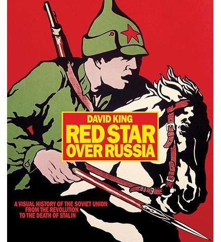 Red Star over Russia : A Visual History of the Soviet Union from 1917 to the Death of Stalin - the exhibition catalogue from Tate available to buy at Museum Bookstore