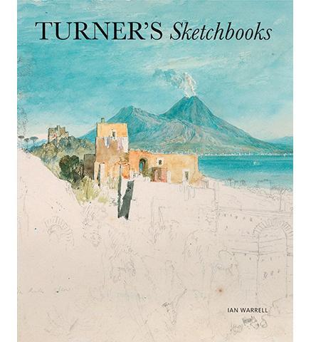 Turner's Sketchbooks - the exhibition catalogue from Tate available to buy at Museum Bookstore