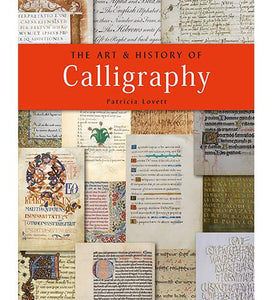The Art and History of Calligraphy available to buy at Museum Bookstore