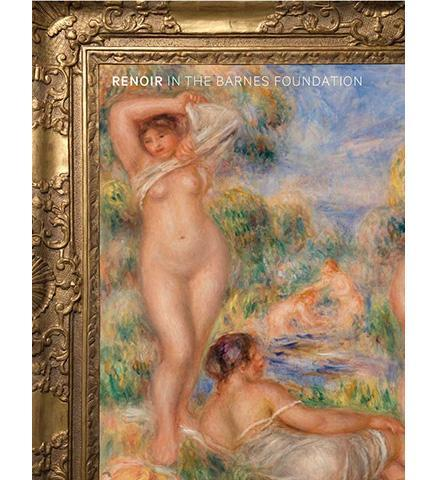 Renoir in the Barnes Foundation - the exhibition catalogue from The Barnes Foundation available to buy at Museum Bookstore