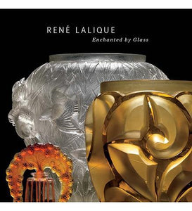 René Lalique : Enchanted by Glass - the exhibition catalogue from The Corning Museum of Glass available to buy at Museum Bookstore