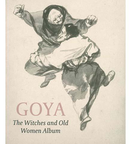 Goya Bewitched - the exhibition catalogue from The Courtauld available to buy at Museum Bookstore