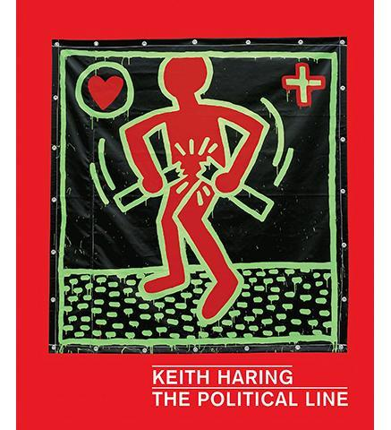 Keith Haring : The Political Line - the exhibition catalogue from The de Young, San Francisco available to buy at Museum Bookstore