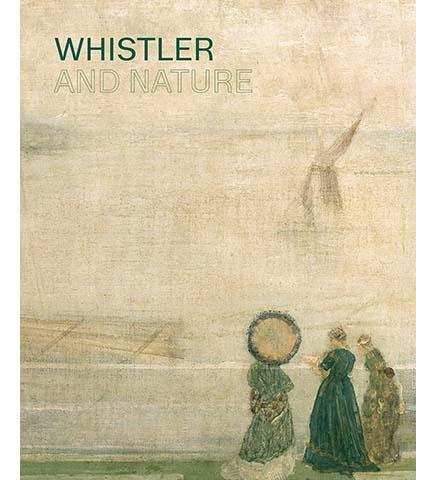 Whistler and Nature - the exhibition catalogue from The Fitzwilliam Museum available to buy at Museum Bookstore