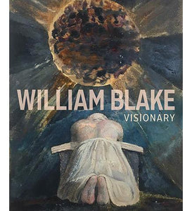 The Getty Center William Blake - Visionary exhibition catalogue