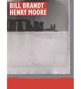 Bill Brandt | Henry Moore - the exhibition catalogue from The Hepworth, Wakefield available to buy at Museum Bookstore