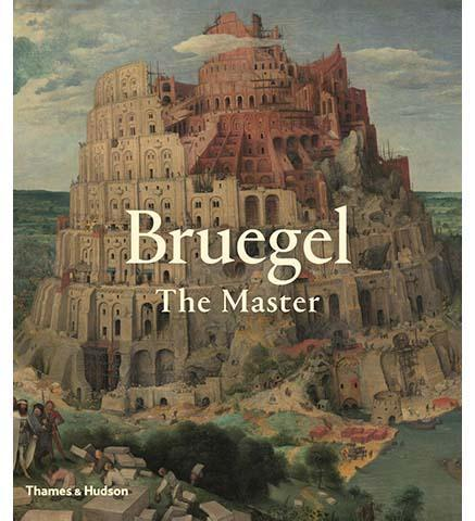 Bruegel: The Master - the exhibition catalogue from The Kunsthistorisches Museum Vienna available to buy at Museum Bookstore