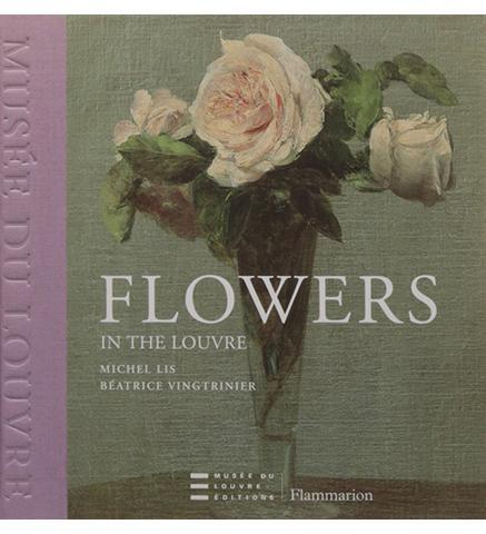 Flowers in the Louvre - the exhibition catalogue from The Louvre available to buy at Museum Bookstore