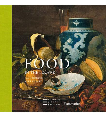 Food in the Louvre - the exhibition catalogue from The Louvre available to buy at Museum Bookstore