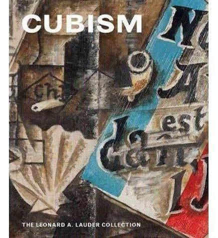 The Metropolitan Museum of Art Cubism: The Leonard A. Lauder Collection