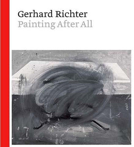 Gerhard Richter - Painting After All - the exhibition catalogue from The Metropolitan Museum of Art available to buy at Museum Bookstore