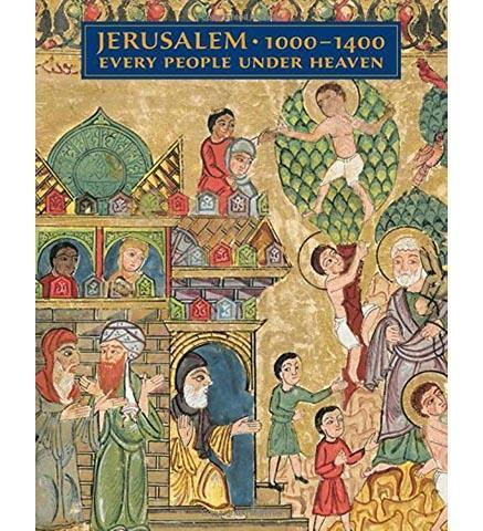 Jerusalem, 1000-1400: Every People Under Heaven - the exhibition catalogue from The Metropolitan Museum of Art available to buy at Museum Bookstore