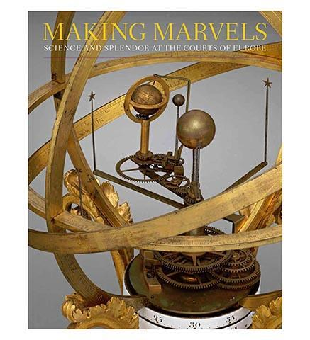 Making Marvels - Science and Splendor at the Courts of Europe - the exhibition catalogue from The Metropolitan Museum of Art available to buy at Museum Bookstore