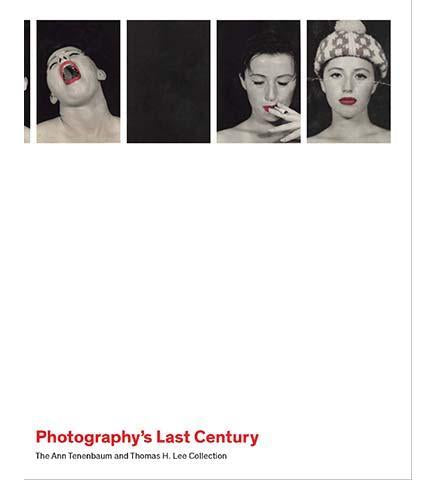 Photography`s Last Century - The Ann Tenenbaum and Thomas H. Lee Collection - the exhibition catalogue from The Metropolitan Museum of Art available to buy at Museum Bookstore