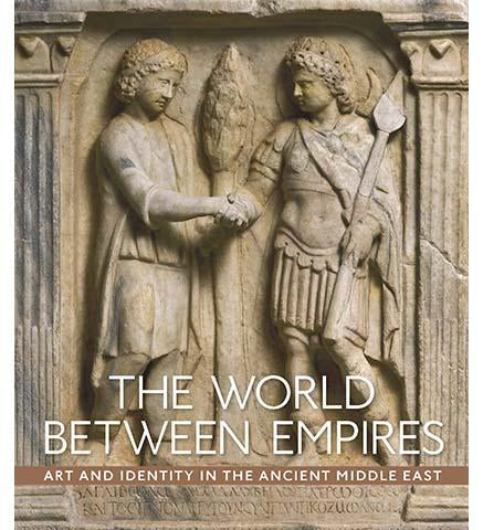 The World between Empires - Art and Identity in the Ancient Middle East - the exhibition catalogue from The Metropolitan Museum of Art available to buy at Museum Bookstore