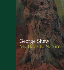 George Shaw : My Back to Nature - the exhibition catalogue from The National Gallery available to buy at Museum Bookstore
