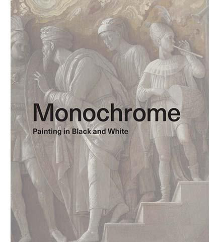 Monochrome : Painting in Black and White - the exhibition catalogue from The National Gallery available to buy at Museum Bookstore