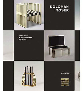 Koloman Moser Designing Modern Vienna 1897-1907 - the exhibition catalogue from The Neue Galerie, New York available to buy at Museum Bookstore