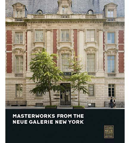 Masterworks from the Neue Galerie New York - the exhibition catalogue from The Neue Galerie, New York available to buy at Museum Bookstore