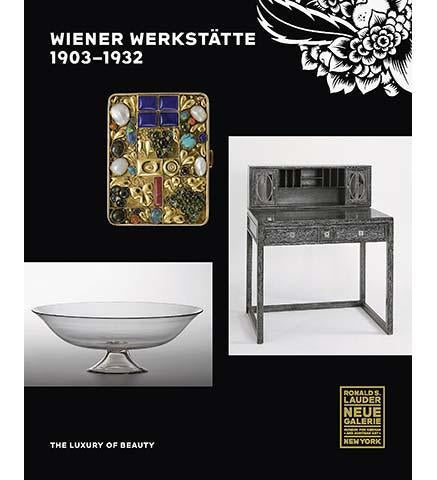 Wiener Werkstatte, 1903-1932 : The Luxury of Beauty - the exhibition catalogue from The Neue Galerie, New York available to buy at Museum Bookstore