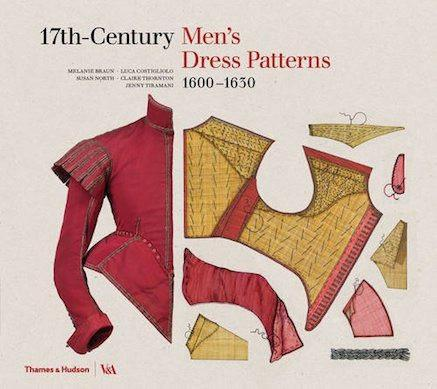 17th-Century Men's Dress Patterns : 1600 - 1630 - the exhibition catalogue from V&A available to buy at Museum Bookstore