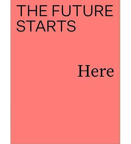 The Future Starts Here - the exhibition catalogue from V&A available to buy at Museum Bookstore