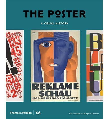 The Poster: A Visual History - the exhibition catalogue from V&A available to buy at Museum Bookstore