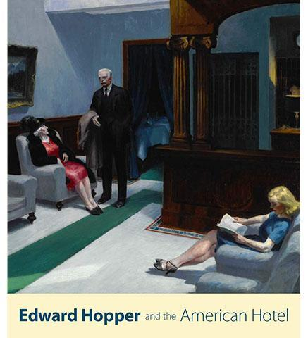 Edward Hopper and the American Hotel - the exhibition catalogue from Virginia Museum of Fine Arts available to buy at Museum Bookstore