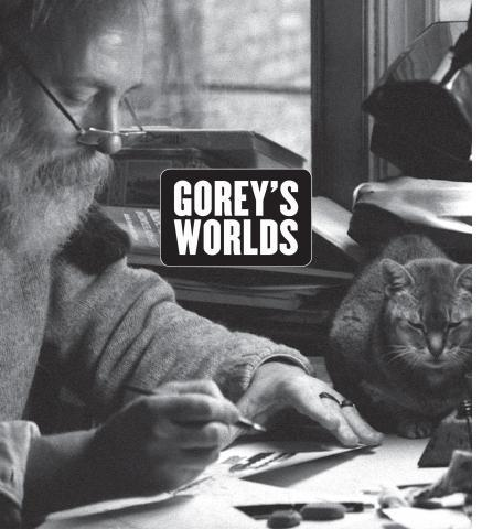 Gorey's Worlds - the exhibition catalogue from Wadsworth Atheneum Museum of Art available to buy at Museum Bookstore