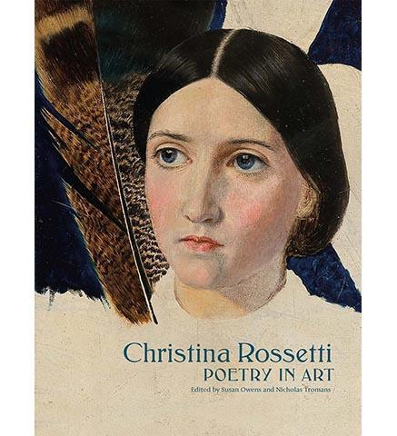 Christina Rossetti : Poetry in Art - the exhibition catalogue from Watts Gallery available to buy at Museum Bookstore