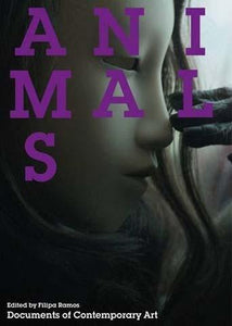 Animals - the exhibition catalogue from Whitechapel Gallery available to buy at Museum Bookstore