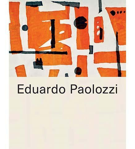 Eduardo Paolozzi - the exhibition catalogue from Whitechapel Gallery available to buy at Museum Bookstore