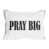 Pray Big on White