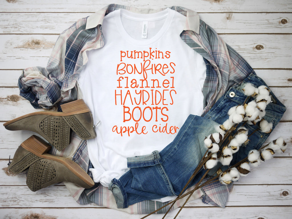 Fall T-Shirt-Pumpkins, Bonfires, Boots, Apple Cider, Flannel and Hayrides