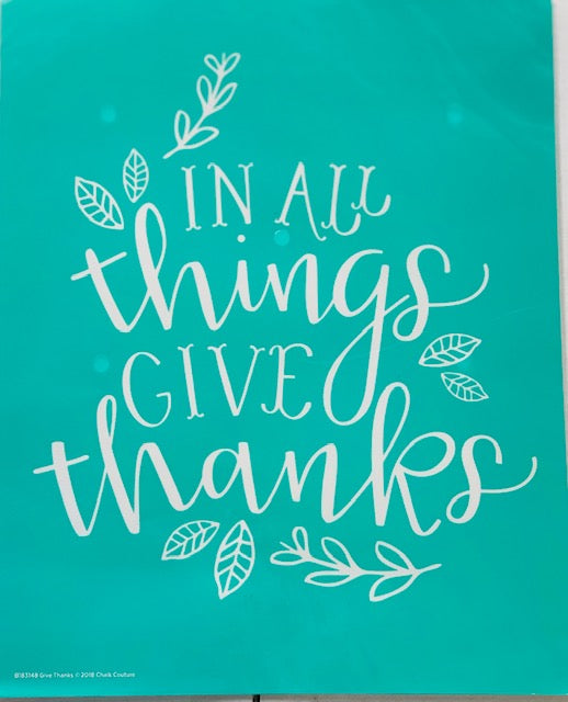 In All Things Give Thanks Chalk Couture Transfer
