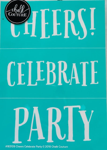 Cheers Celebrate Party Chalk Couture Transfer