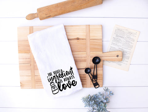 The Secret Ingredient Is Always Love Flour Sack Kitchen Hand Towel