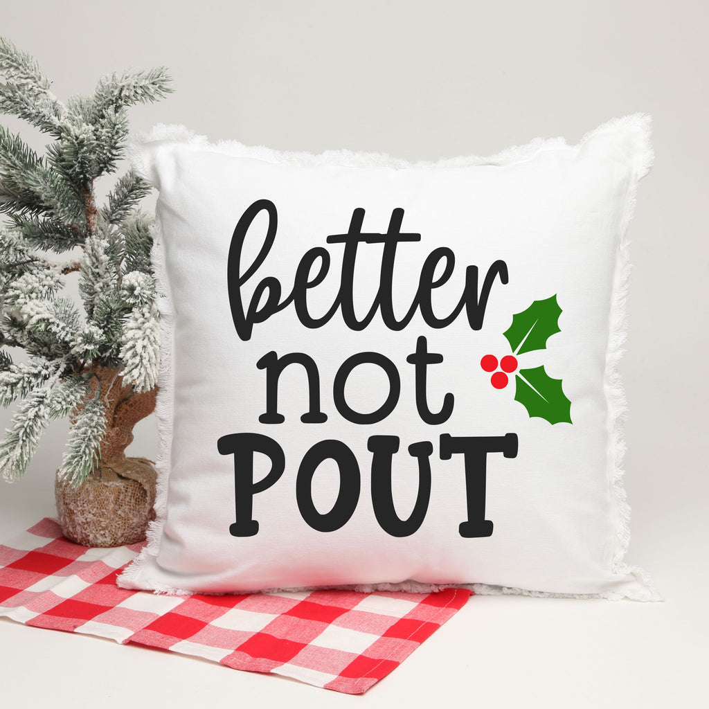 Better Not Pout 18 X 18 Pillow with Insert in Black