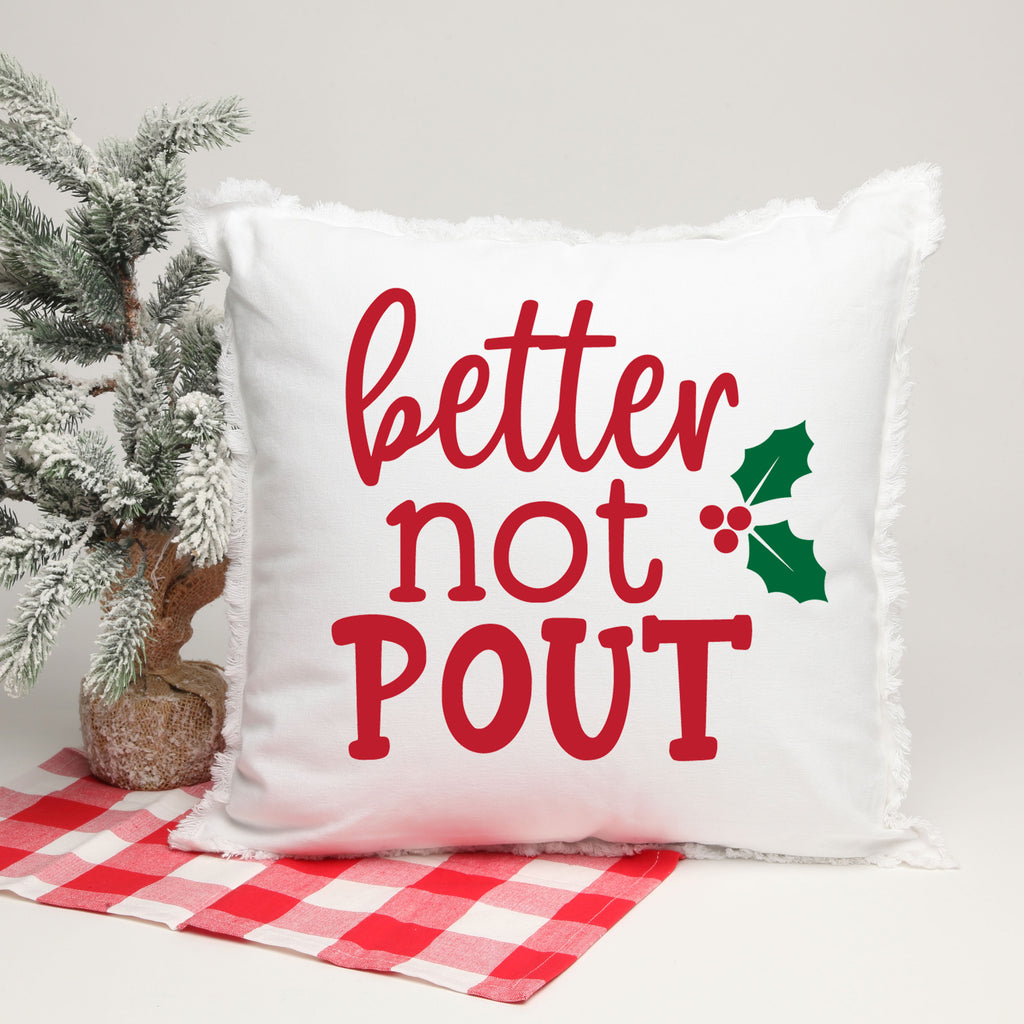 Better Not Pout 18 X 18 Pillow with Insert in red