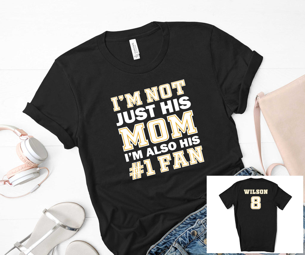I'm Not Just His Mom/Dad I'm His Biggest Fan with Number and Name on the Back Baseball Uni-sex Short Sleeve t-shirt, Spirit Wear