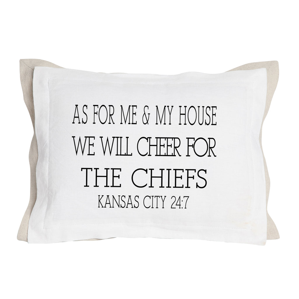 As for Me & My House We will Cheer for... Pillow with Insert