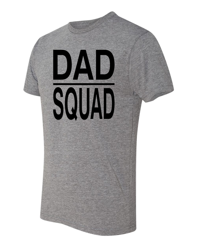 Dad Squad T-Shirt-Next Level Uni-Sex shirt