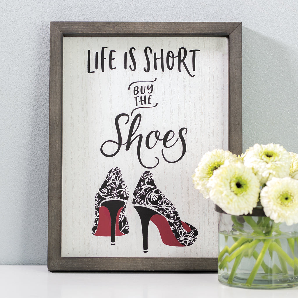 Life is Short Buy The Shoes Chalk Couture Transfer sample product