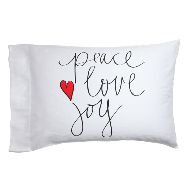 Peace Love Joy Pillow Case