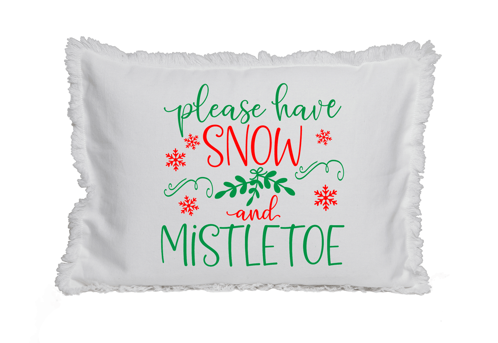 Please Have Snow and Mistletoe Fringed White Pillow with Insert